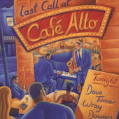 Dave Turner Last Call at Cafe Alto